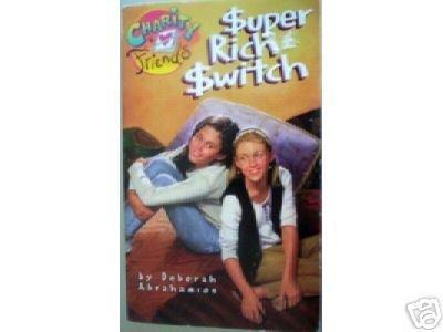 Super-Rich Switch by Deborah Abrahamson (MMP 1997 G)*
