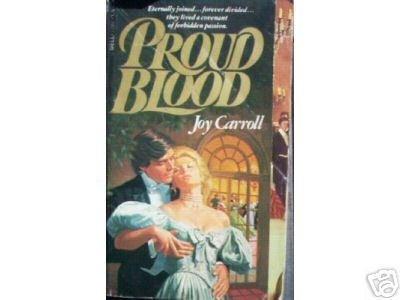 Proud Blood by Joy Carroll (MMP 1978 G) *