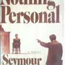 Nothing Personal by Seymour Wishman (HB First Ed G) *