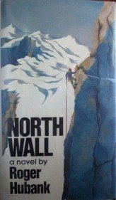North Wall by Roger Hubank (HB 1977 G/G) *