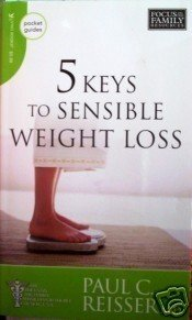 5 Keys to Sensible Weight Loss by Paul Reisser (MMP LN)