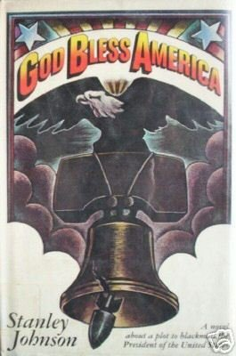 God Bless America by Stanley Johnson (HB First Ed 1974*