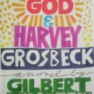 God & Harvey Grosbeck Gilbert Millstein (HB 1st Ed G/G*