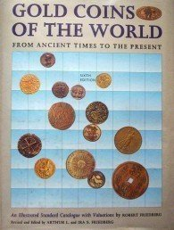 Gold Coins of the World by Arthur L. Friedberg  HB G/G