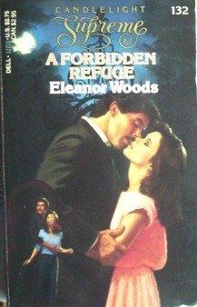 A Forbidden Refuge Eleanor Woods MMP 1986 Good