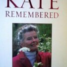 Kate Remembered by A. Scott Berg NEW SoftCover