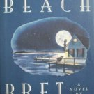 Reed's Beach by Bret Lott (HB 1st Ed 1993 G/G)
