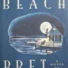 Reed's Beach by Bret Lott (HB 1st Ed 1993 G/G)