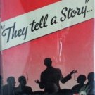 They Tell a Story Martha Lupton (HB 1940 G/G)