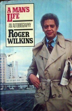 A Man's Life Roger Wilkins (HB 1st Ed 1982) Free Ship