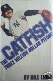 Catfish, the Three Million Dollar Pitcher (HB 1976 G/G*