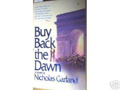 Buy Back the Dawn by Nicholas Garland (MMP 1981 G) *