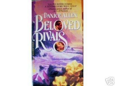 Beloved Rivals by Danice Allen (MMP 1993 G) *