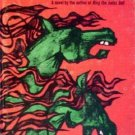 Horses of Anger by James D. Forman (HB 1967 G) *