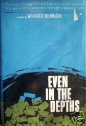 Even in the Depths by Winifred Wilkinson (HB 1964 G/G)*