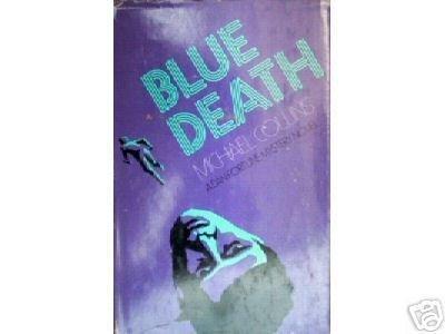 Blue Death by Michael Collins (HB 1975 G/G) *