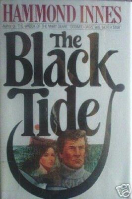 Black Tide by Hammond Innes (HB 1983 G/G)