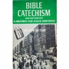 Bible Catechism a Meaning for Man's Existence (SC 1967*