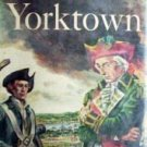 Yorktown by Burke Davis (HardCover First Ed 1952 G/G)