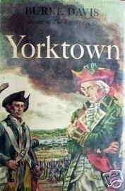 Yorktown by Burke Davis (HardCover First Ed 1952 G/G)