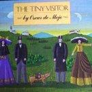 Tiny Visitor by Oscar De Mejo (HB 1982 G) *