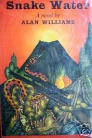 Snake Water by Alan Williams (HB 1965 G/G) *