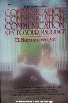 Communication: Key to Your Marriage by Norman Wright PB