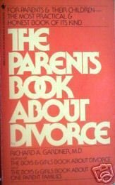 The Parents Book About Divorce by Gardner (MMP 1985 G)