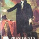 The Presidents of the United States Frank Freidel (SC)