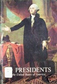 The Presidents of the United States Frank Freidel (SC)