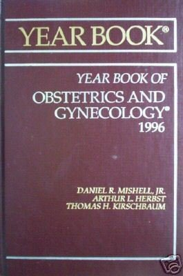 Year Book of Obstetreics and Gynecology 1996 (HB As N)*
