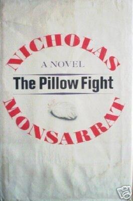 The Pillow Fight Nicholas Monsarrat (HB 1965 1st Ed )