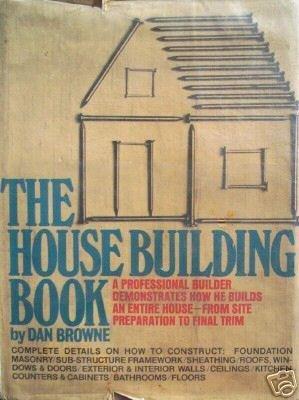 The Housebuilding Book by Dan Browne (HB 1974 G)