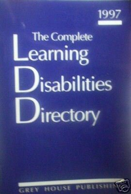 The Complete Learning Disabilities Directory (SC 1997 )