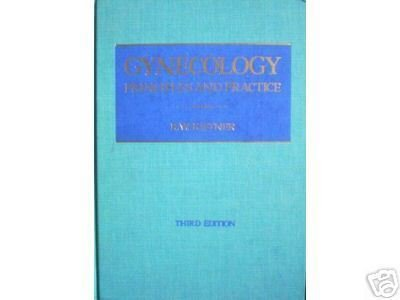 Gynecology Principles and Practice R W Kistner(HB 1980*