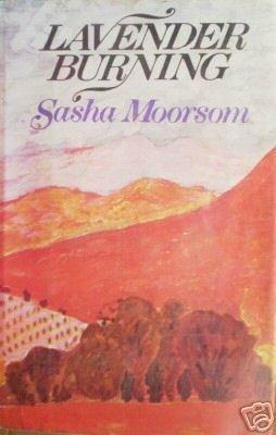 Lavender Burning by Sasha Moorsom (HB 1976 G) *