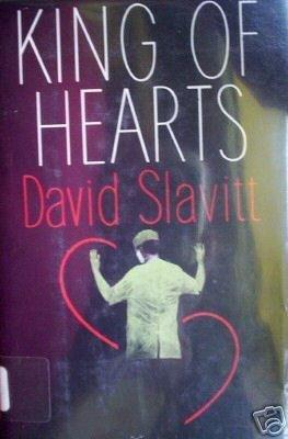 King of Hearts by David R. Slavitt (HB 1976 G/G) *