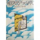Keepers of the Gate by Steven G. Spruill (HB First Ed)*
