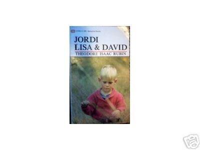 Jordi Lisa & David  by Theodore Rubin (MMP 1988 G)