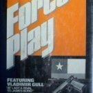 Force Play by Julian Anthony Stuart Hale (HB 1979 G) *