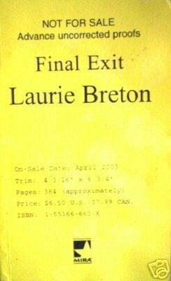 Final Exit by Laurie Breton (SC 2003 G) Advance Copy