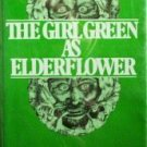 The Girl Green As Elderflower Randolph Stow Free Ship