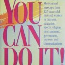 You Can Do It! by Bob Budler (HardCover 1992 Very Good)