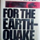 Waiting for the Earthquake by Lawrence Swaim (HB 1977 *