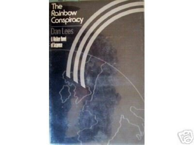The Rainbow Conspiracy by Dan Lees (HB 1972 G)