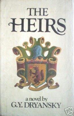 The Heirs by G. Y. Dryansky (HB 1978 G) *