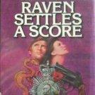 Raven Settles a Score Donald Mackenzie (HB First Ed G/*