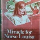 Miracle for Nurse Louisa Adelaide Humphries (HB 1978 G*