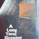 A Long Time Sleeping Michael Sinclair (HB G First Ed)*