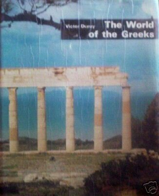 The World of the Greeks by Victor Duruy (HB 1971 G)*